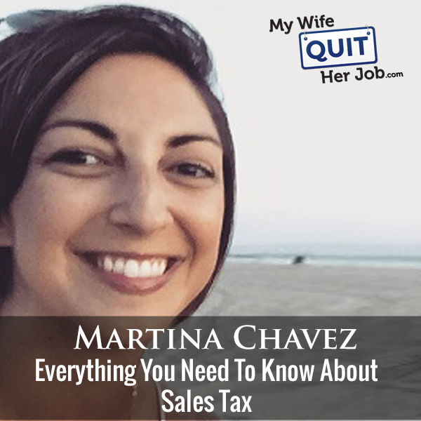 246: Everything You Need To Know About Sales Tax With Martina Chavez Of Avalara