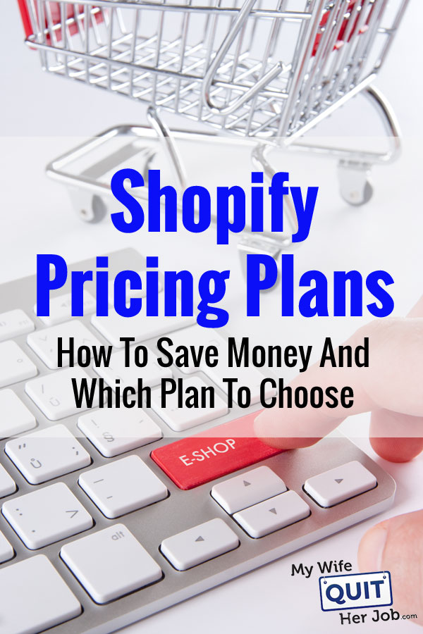 Shopify Pricing Plans: How To Save Money And Which Plan To Choose