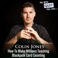 253: How To Make Millions Teaching Blackjack Card Counting With Colin Jones