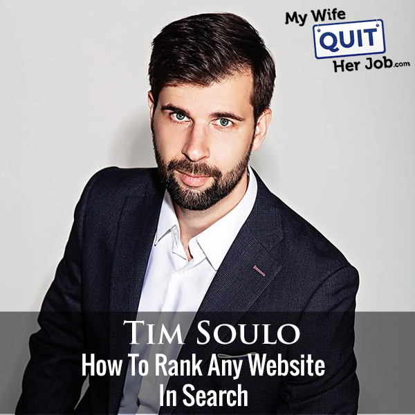 251: Tim Soulo On How To Rank Any Website In Search