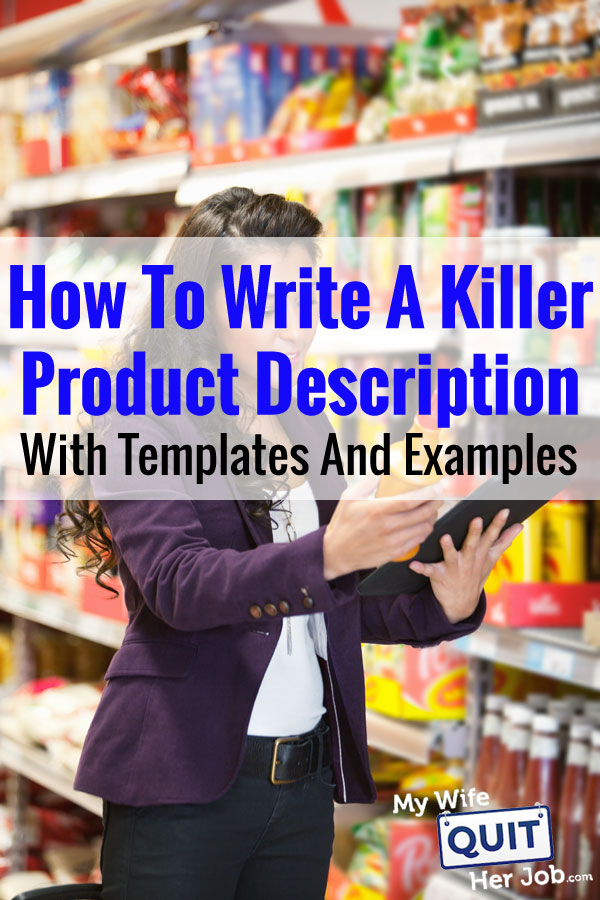 How To Write A Killer Product Description (Templates And Examples Included)