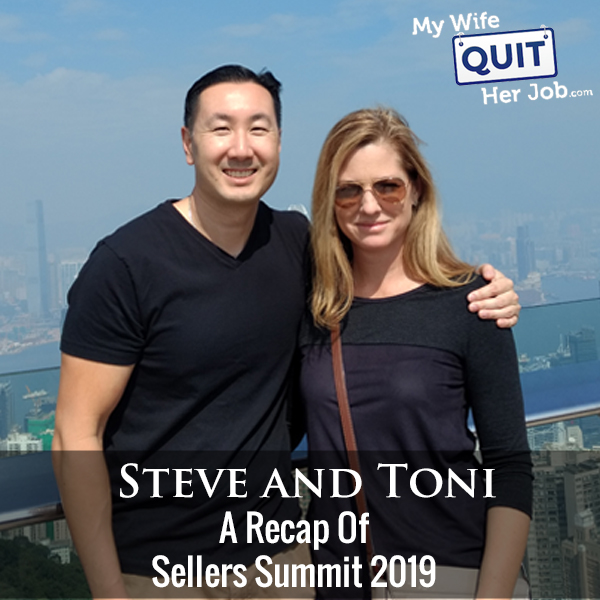 258: A Recap Of Sellers Summit 2019 With Toni Anderson