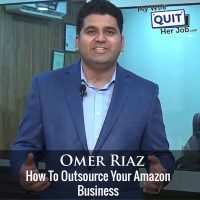 263: How To Outsource Your Amazon Business With Omer Riaz