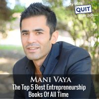 271: The Top 5 Best Entrepreneurship Books Of All Time With Mani Vaya