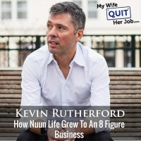 273: How Nuun Life Grew To An 8 Figure Business With CEO Kevin Rutherford