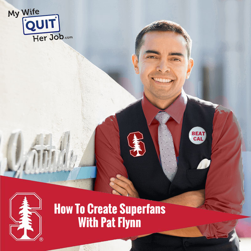 278: Pat Flynn On How To Create Superfans For Your Brand