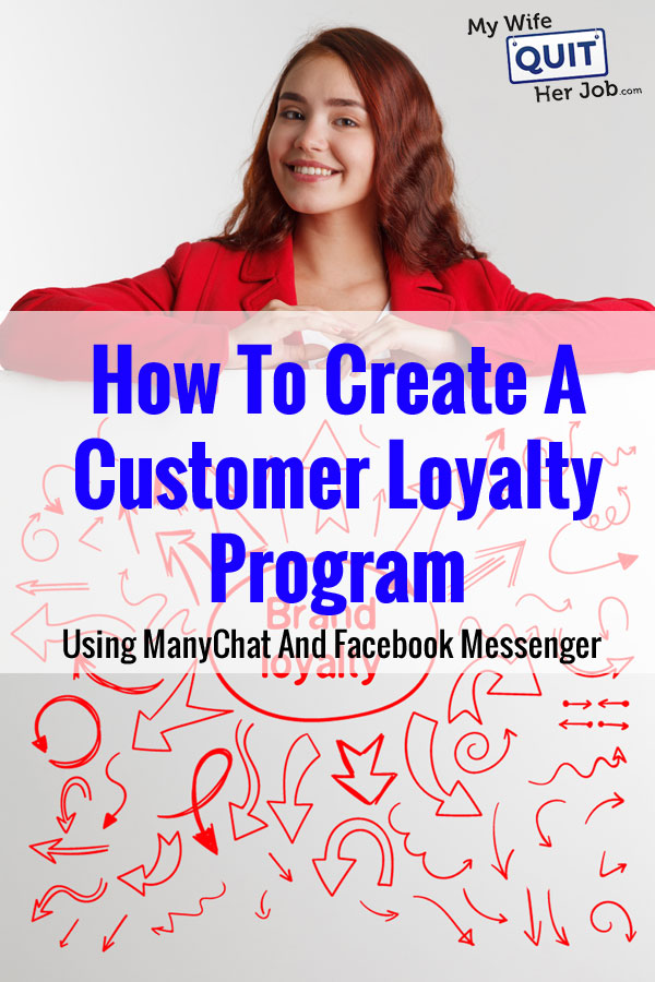 How To Create A Customer Loyalty Program Using ManyChat And Facebook Messenger