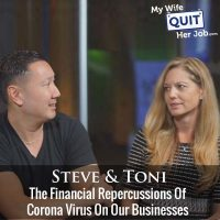 297: The Financial Repercussions Of Corona Virus On Our Businesses