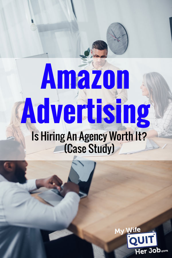 Amazon Advertising: Is Hiring An Agency Worth It? (Case Study)
