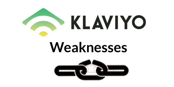 Klaviyo Weaknesses