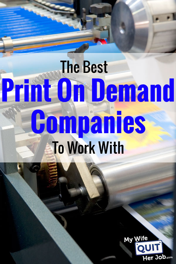 10 Best Print On Demand Companies For Custom Products In 2020