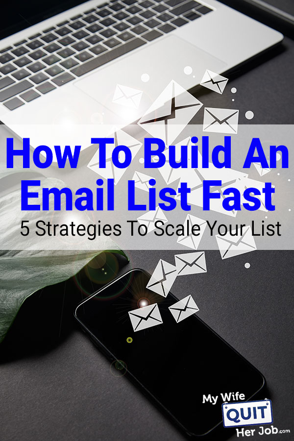 How To Build An Email List Fast For Free