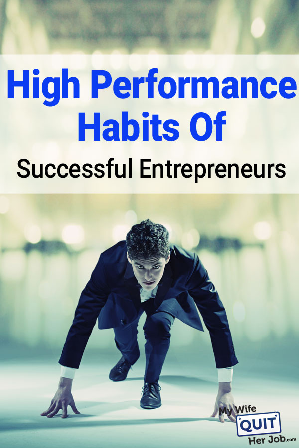 High Performance Habits Of Successful Business Owners