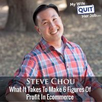 327: What It Takes To Make 6 Figures Of Profit In Ecommerce With Steve Chou