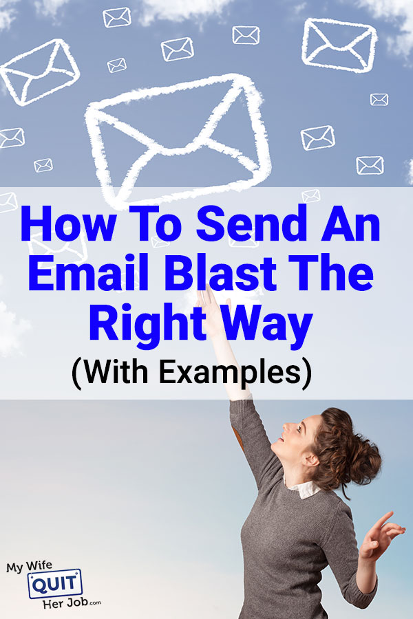 How To Send An Email Blast The Right Way With Examples