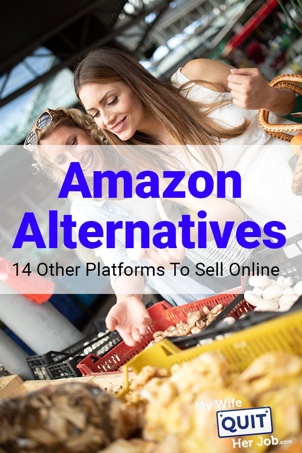 Amazon Alternatives – 14 Sites Like Amazon To Sell Products Online