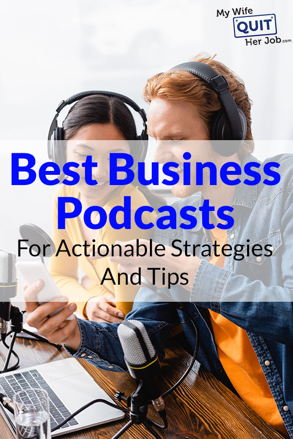 Best Business Podcasts For Actionable Strategies And Tips