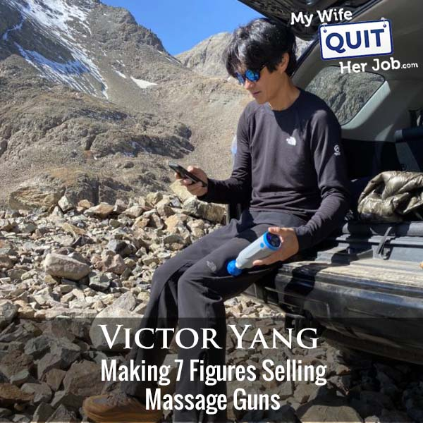 347: Making 7 Figures Selling Massage Guns With My Cousin Vic