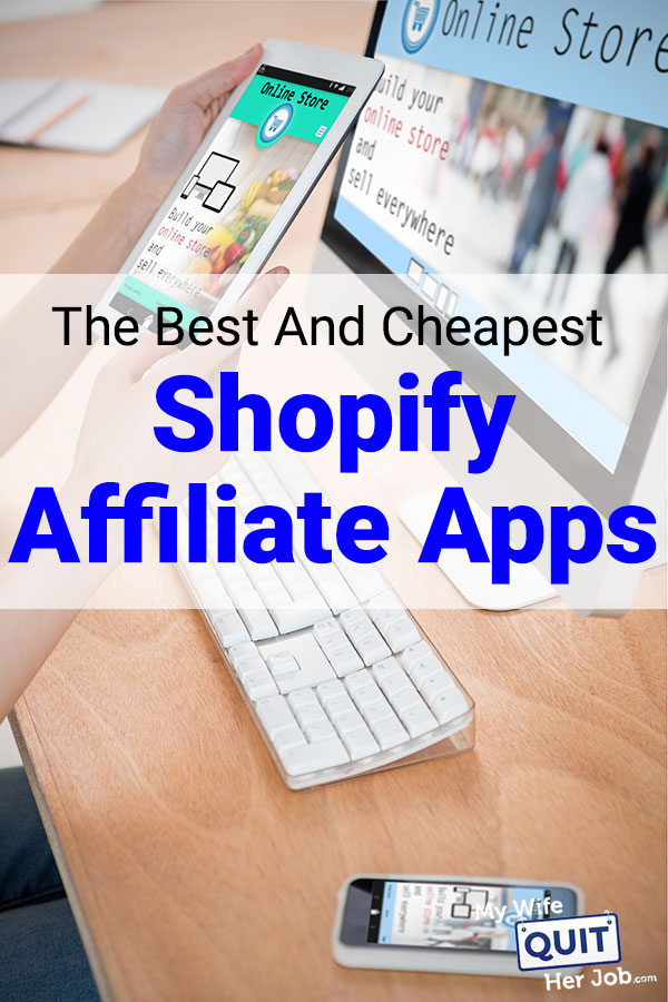 Shopify Affiliate Program - The Best & Cheapest App For Your Shop