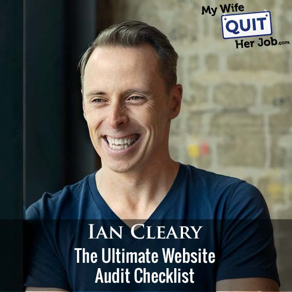 358: The Ultimate Website Audit Checklist With Ian Cleary