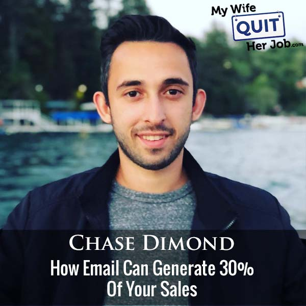 363: How Email Can Generate 30% Of Your Sales With Chase Dimond